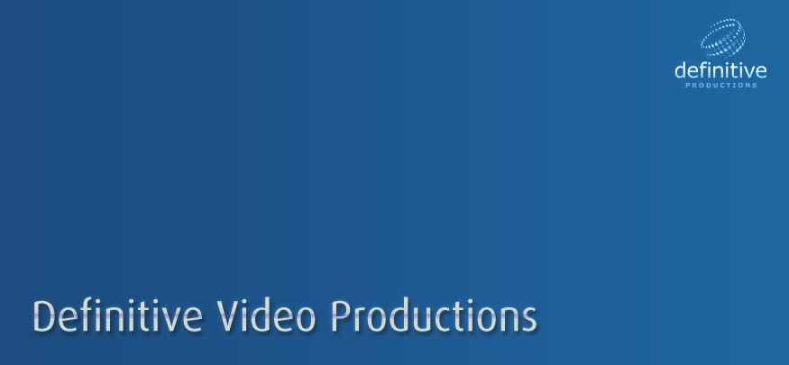 Definitive Video Productions